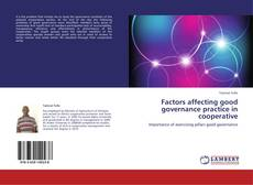 Factors affecting good governance practice in cooperative的封面