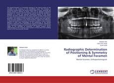 Couverture de Radiographic Determination of Positioning & Symmetry of Mental Foramen