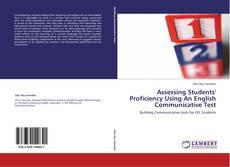 Assessing Students' Proficiency Using An English Communicative Test的封面