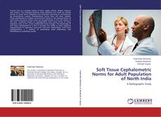 Bookcover of Soft Tissue Cephalometric Norms for Adult Population of North India