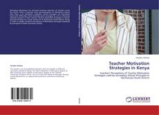 Copertina di Teacher Motivation Strategies in Kenya