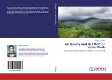 Bookcover of Air Quality and Its Effect on Some Plants