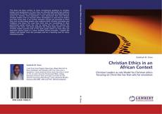 Bookcover of Christian Ethics in an African Context
