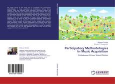 Borítókép a  Participatory Methodologies In Music Acquisition - hoz