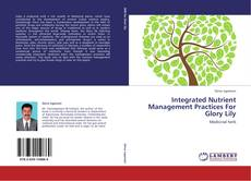 Bookcover of Integrated Nutrient Management Practices For Glory Lily