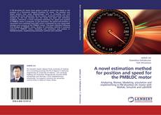 Buchcover von A novel estimation method for position and speed for the PMBLDC motor