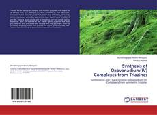 Bookcover of Synthesis of Oxovanadium(IV) Complexes from Triazines