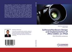 Capa do livro de Software/Hardware Design and Implementation of JPEG CODEC on FPGA