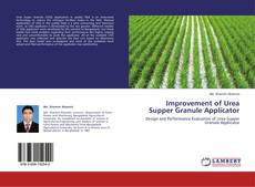 Bookcover of Improvement of Urea Supper Granule Applicator