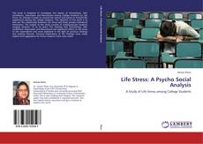 Bookcover of Life Stress: A Psycho Social Analysis