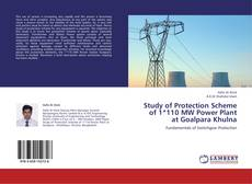 Buchcover von Study of Protection Scheme of 1*110 MW Power Plant at Goalpara Khulna