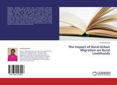 The Impact of Rural-Urban Migration on Rural Livelihoods kitap kapağı