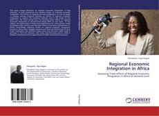 Copertina di Regional Economic Integration in Africa