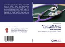 Buchcover von Primary Health Care in Nigeria:Structure and Performance