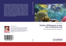 Portada del libro de Visitors' Willingness to Pay for an Entrance Fee