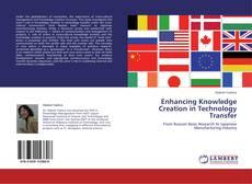 Borítókép a  Enhancing Knowledge Creation in Technology Transfer - hoz