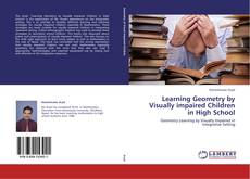 Couverture de Learning Geometry by Visually impaired Children in High School