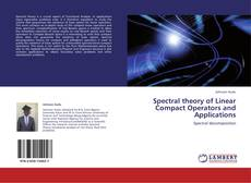 Bookcover of Spectral theory of Linear Compact Operators and Applications
