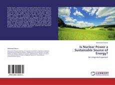 Is Nuclear Power a Sustainable Source of Energy? kitap kapağı