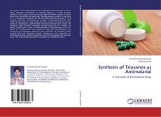 Bookcover of Synthesis of Trioxanes as Antimalarial