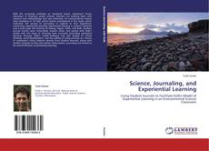Bookcover of Science, Journaling, and Experiential Learning