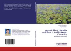 Bookcover of Aquatic Plant : Hydrilla verticillata L. And its Water Chemistry