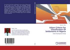 Urban Criteria For Classification Of Settlements In Nigeria的封面