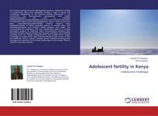 Bookcover of Adolescent fertility in Kenya