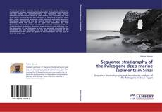 Bookcover of Sequence stratigraphy of the Paleogene deep marine sediments in Sinai