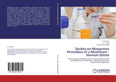 Bookcover of Studies on Manganese Peroxidase of a Mushroom - Stereum Ostrea