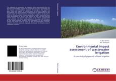 Bookcover of Environmental impact assessment of wastewater  irrigation