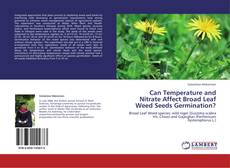 Copertina di Can Temperature and Nitrate Affect Broad Leaf Weed Seeds Germination?