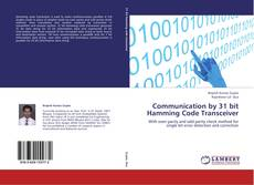 Bookcover of Communication by 31 bit Hamming Code Transceiver