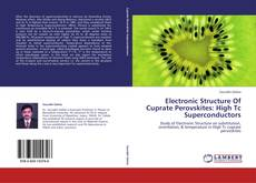 Couverture de Electronic Structure Of Cuprate Perovskites: High Tc Superconductors