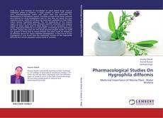 Couverture de Pharmacological Studies On  Hygrophila difformis