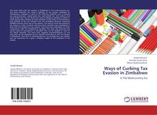 Bookcover of Ways of Curbing Tax Evasion in Zimbabwe