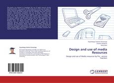 Bookcover of Design and use of media Resources