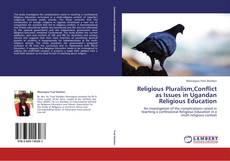 Portada del libro de Religious Pluralism,Conflict as Issues in Ugandan Religious Education
