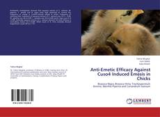 Buchcover von Anti-Emetic Efficacy Against Cuso4 Induced Emesis in Chicks