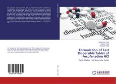 Portada del libro de Formulation of Fast Dispersible Tablet of Fexofenadine HCl