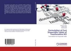 Copertina di Formulation of Fast Dispersible Tablet of Fexofenadine HCl