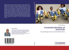 Bookcover of Contested identities of street kids