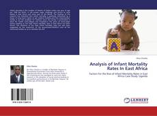 Bookcover of Analysis of Infant Mortality Rates In East Africa