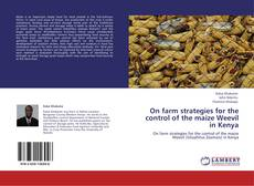 Capa do livro de On farm strategies for the control of the maize Weevil in Kenya
