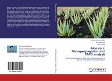 Aloe vera: Micropropagation and RAPD analysis的封面