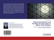 Bookcover of Polynomial Systems and Number of Limit Cycles in Hilbert 16th Problem
