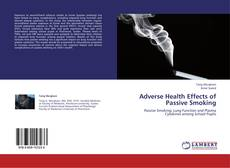 Couverture de Adverse Health Effects of Passive Smoking