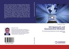 Bookcover of GIS Approach and Geostatistical Methods
