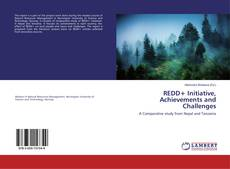 Bookcover of REDD+ Initiative, Achievements and Challenges
