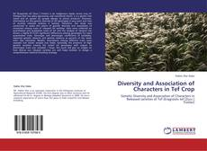 Diversity and Association of Characters in Tef Crop的封面